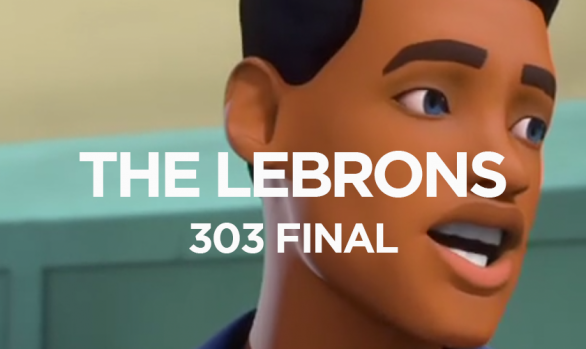 THE LEBRONS 303 FINAL