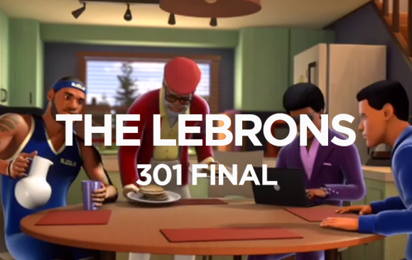 THE LEBRONS 301 FINAL
